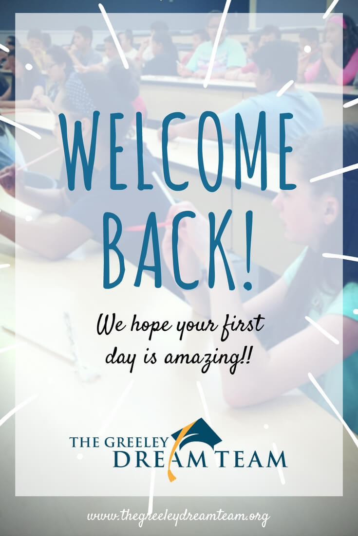 Welcome Back District 6 Students - Greeley Dream Team
