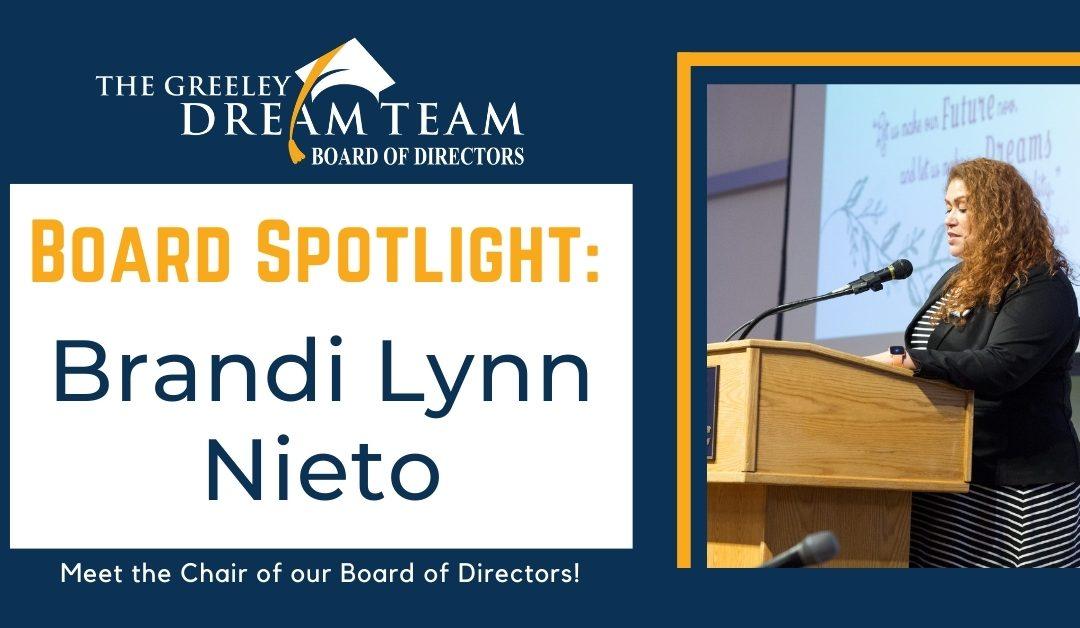 Board Spotlight: Brandi Lynn Nieto