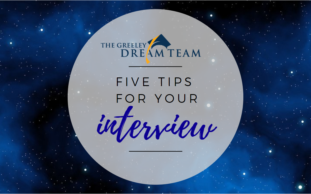 Five Tips for Your Interview