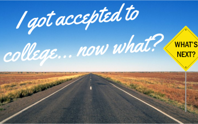 I Got Accepted to College…Now What?