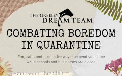 Combating Boredom in Quarantine
