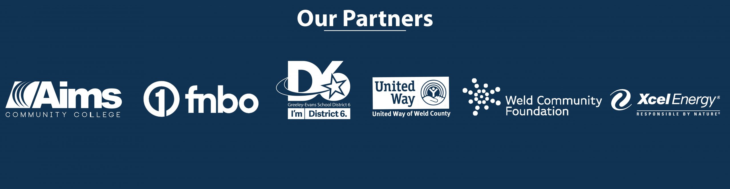 List of Partner logs: Aims Community College, First National Bank of Omaha, Greeley-Evans School District 6, United Way of Weld County, Weld Community Foundation, and Xcel Energy