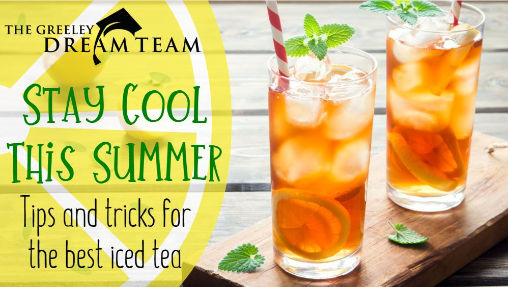 Stay Cool This Summer: Tips and Tricks for the Best Iced Tea