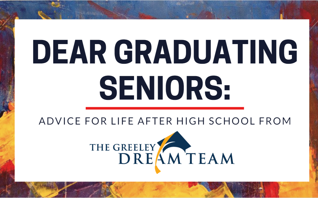 Dear Graduating Seniors: Advice for Life After High School
